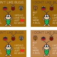 i-dont-like-bugs-but